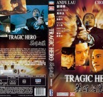 Anh Hung Hao Han - Tragic Hero