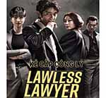 Ke Cap Cong Ly - Lawless Lawyer