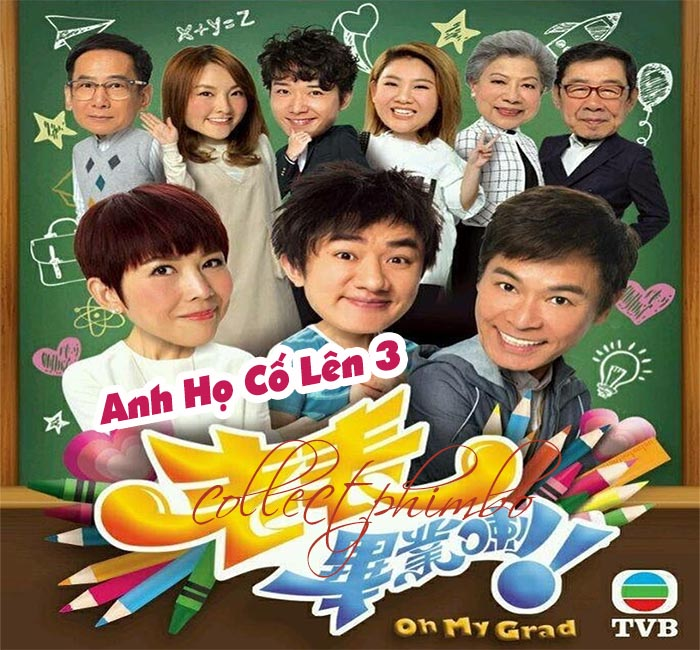 Anh Ho Co Len 3 (Chan Troi Mo Uoc 3) - On My Grad