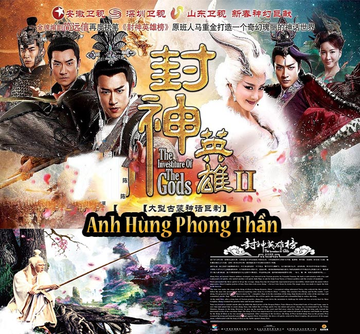 Anh Hung Phong Than - Phan 1-3(Het) - The Investiture of the God