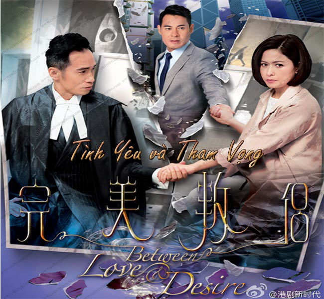 Tinh Yeu va Tham Vong - Between Love and Desire