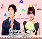 Vi Ngot Hon Nhan - Can We Get Married