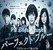 Vu Dieu Xanh - Perfect Blue